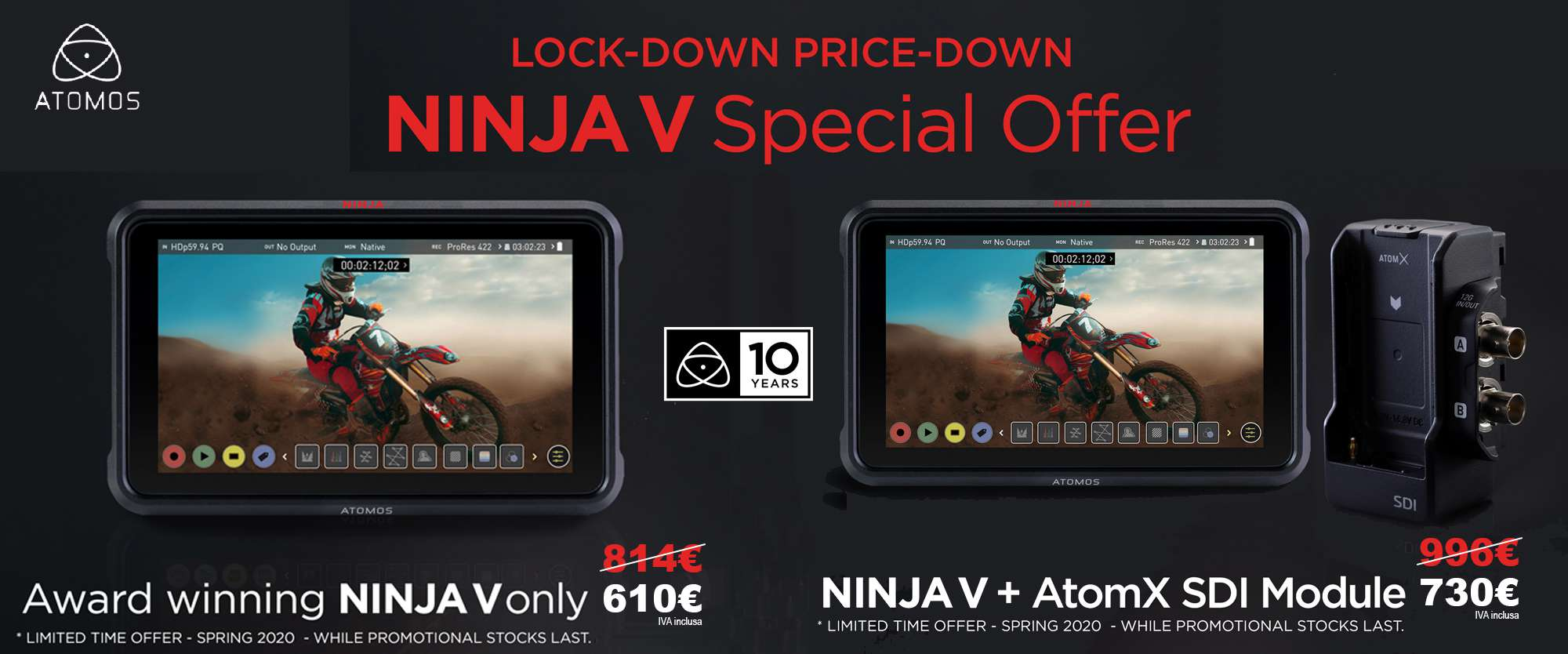 "Atomos ""Lock-Down Price-Down"""